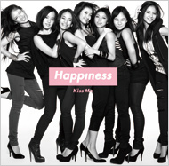 Happiness「Kiss Me」