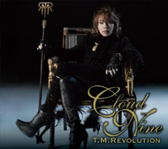 T.M.Revolution『CLOUD NINE』