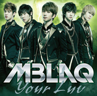 MBLAQ「Your Luv」