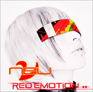 ν[NEU]「RED EMOTION 〜希望〜」