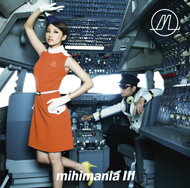 mihimaru GT「One Time」『mihimania �V〜コレクションアルバム〜』